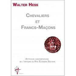 Chevaliers et Francs-Maçons